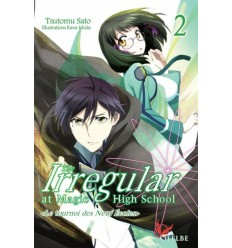 The irregular at magic high school Roman Tome 2
