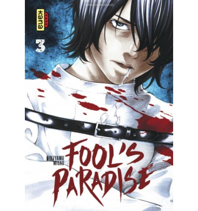 Fool's paradise Tome 3
