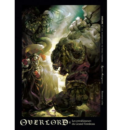 Overlord Tome 4 - Light Novel