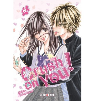 Crush on you ! Tome 8