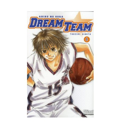 Dream Team Tome 1