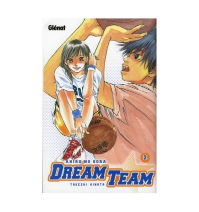 Dream Team Tome 2
