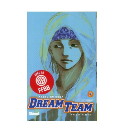 Dream Team Tome 7