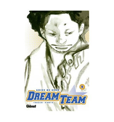 Dream Team Tome 9