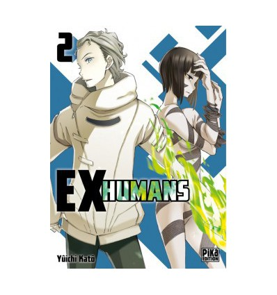 Ex-Humans Tome 2