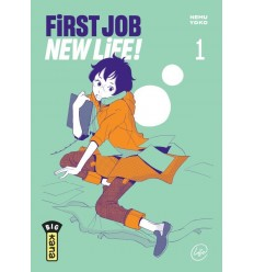 First job , new life Tome 1
