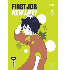 First job , new life Tome 3