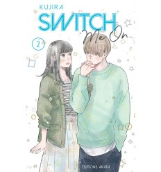 Switch me on Tome 2