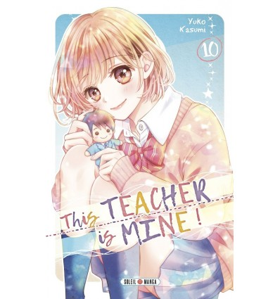 This teacher is mine ! Tome 10