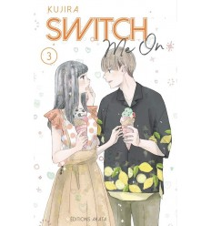 Switch me on Tome 3
