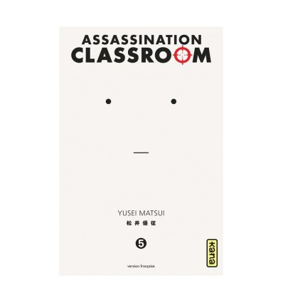 Assassination Classroom Tome 5