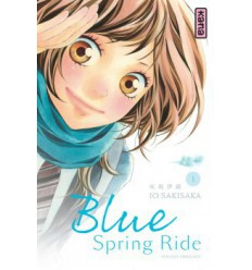 Blue Spring Ride Tome 1