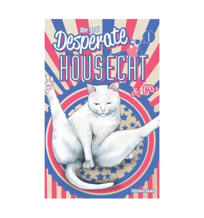 Desperate Housecat & Co. Tome 1