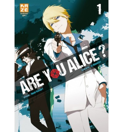 Are You Alice ? Tome 1